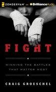 Fight (Unabridged, 8 Cds) CD