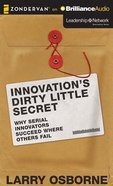 Innovation's Dirty Little Secret (Unabridged, 8 Cds) CD
