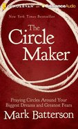 The Circle Maker (Unabridged, 8 Cds) CD