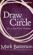 Draw the Circle (Unabridged, 5 Cds) CD