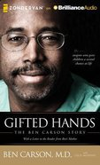 Gifted Hands: The Ben Carson Story (Unabridged, 6 Cds) CD