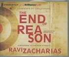 The End of Reason (Unabridged, 3 Cds)