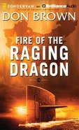 Fire of the Raging Dragon (Unabridged, 12 CDS) (#02 in Pacific Rim Audio Series) CD
