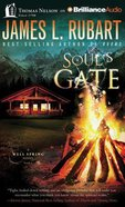 Soul's Gate (Unabridged, 11 CDS) (#01 in A Well Spring Novel Audio Series)