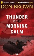 Thunder in the Morning Calm (Unabridged, 11 CDS) (#01 in Pacific Rim Audio Series) CD