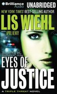 Eyes of Justice (Unabridged, 8 CDS) (#04 in Triple Threat Novel Audio Series) CD