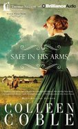 Safe in His Arms (Unabridged, 7 CDS) (#02 in Under Texas Stars Audio Series) CD