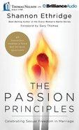 The Passion Principles (Unabridged, 8 Cds) CD