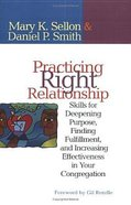 Practicing Right Relationship Paperback