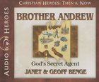 Brother Andrew - God's Secret Agent (Unabridged, 5 CDS) (Christian Heroes Then & Now Audio Series) CD