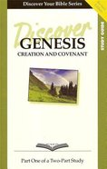 Genesis (Study Guide, 12 Sessions, Basic) (Volume 1) (Discover Your Bible Series) Paperback