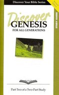 Genesis (Study Guide, 12 Sessions, Basic) (Volume 2) (Discover Your Bible Series) Paperback