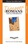 Romans (Study Guide, 9 Sessions, Intermediate) (Volume 2) (Discover Your Bible Series) Paperback