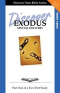 Exodus (Study Guide, 12 Sessions, Intermediate) (Volume 1) (Discover Your Bible Series) Paperback