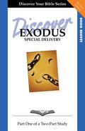 Exodus (Leader Guide, 12 Sessions, Intermediate) (Volume 1) (Discover Your Bible Series) Paperback