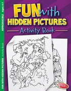 Fun With Hidden Pictures (Ages 4-7, Reproducible) (Warner Press Colouring & Activity Books Series) Paperback
