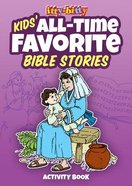 Activity Book All-Time Favorite Bible Stories (Itty Bitty Bible Series) Paperback
