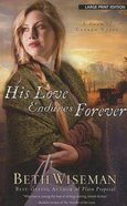 His Love Endures Forever (Large Print) (#03 in Land Of Canaan Series)