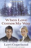 When Love Comes My Way (Large Print) Paperback
