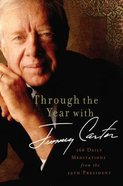 Through the Year With Jimmy Carter (Large Print) Paperback