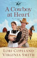 A Cowboy At Heart (Large Print) (#03 in The Amish Of Apple Grove Series) Paperback