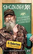 Si-Cology 1: Tales and Wisdom From Duck Dynasty's Famous Uncle (Large Print) Hardback