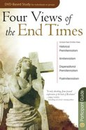 Four Views of the End Times (Participants Guide) Paperback
