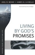 Deepen Your Chritian Life: Living By God's Promises