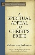 A Spiritual Appeal to Christ's Bride (Classics Of Reformed Spirituality Series) Paperback