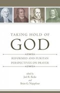 Taking Hold of God Paperback