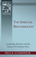 The Spiritual Brotherhood Paperback