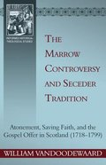 The Marrow Controversy and Seceder Tradition Paperback