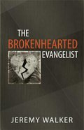 The Brokenhearted Evangelist Paperback