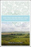 Anne Steele and Her Spiritual Vision Paperback