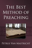 The Best Method of Preaching Paperback