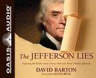 The Jefferson Lies (Unabridged, 8 Cds) CD