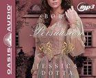Born of Persuasion (Unabridged, 2 MP3 CDS) (#01 in Price Of Privilege Audio Series) CD