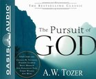 The Pursuit of God (Unabridged, 5 Cds) CD