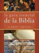 Guia Esencial De La Biblia, La Paperback