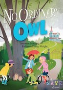 No Ordinary Owl (#02 in S.a.v.e Squad Series) Paperback