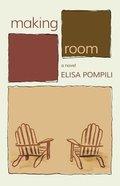 Making Room Paperback