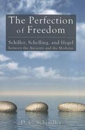 The Perfection of Freedom Paperback