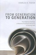 From Generation to Generation Paperback