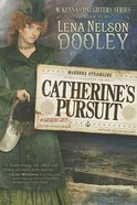 Catherine's Pursuit (#03 in Mckenna's Daughters Series)