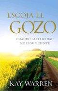 Escoja El Gozo (Choose Joy) Paperback