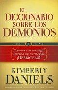 ABC De Los Demonios, El (Volume 1) (Demon Dictionary, The) Paperback