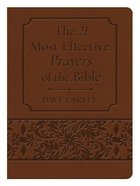 21 Most Effective Prayers of the Bible (Brown Gift Edition) Flexi Back