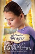 A Cousin's Prayer (#02 in Indiana Cousins Series)