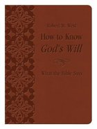 How to Know God's Will (Burgundy) Flexi Back