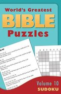 Sudoku (#10 in World's Greatest Bible Puzzles Series) Paperback